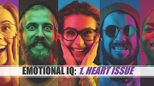 Image for Emotional IQ: 1. Heart of the Issue. Your San Antonio church sermons.